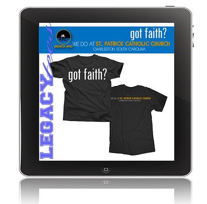 Saint Patrick Catholic Church: Got Faith?