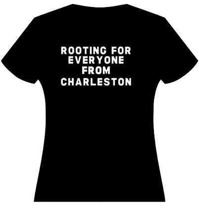 Rooting for Everyone from Charleston