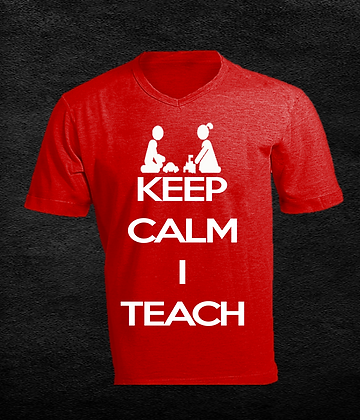 Keep Calm I Teach (Name ON Back)