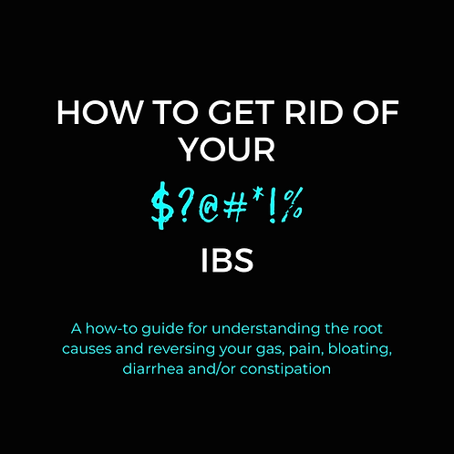 How to Get Rid of Your IBS