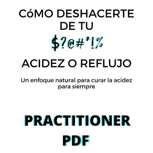 CóMO DESHACERTE DE TU ACIDEZ O REFLUJO- Practitioner Guide