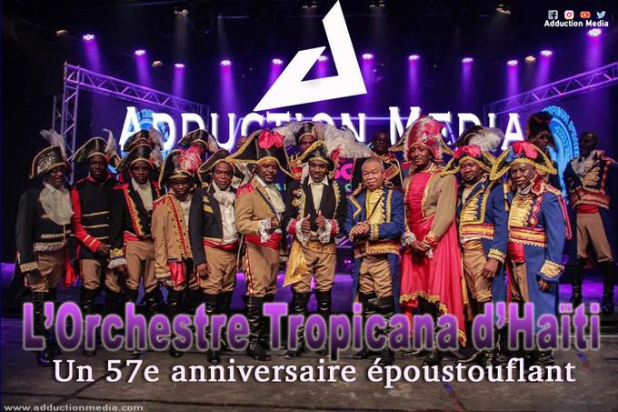 L'Orchestre Tropicana d'Haïti, un 57e anniversaire époustouflant