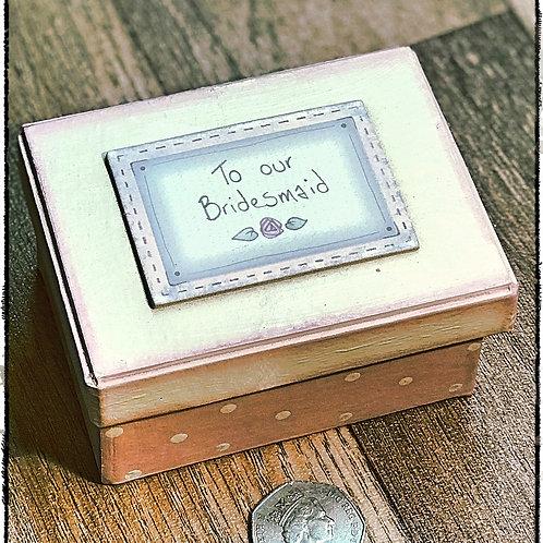 Small Bridesmaid Wooden Gift Box