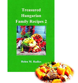 Treasured Hungarian Famly Recipes 2