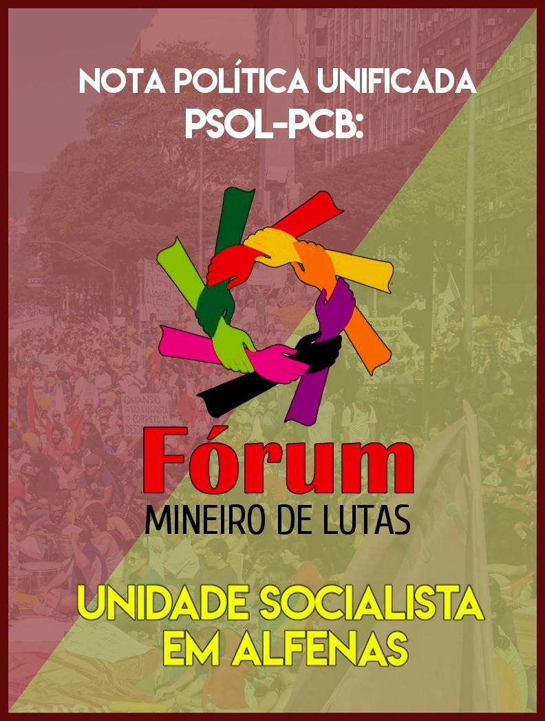 Nota Política Unificada PSOL-PCB: Unidade Socialista em Alfenas