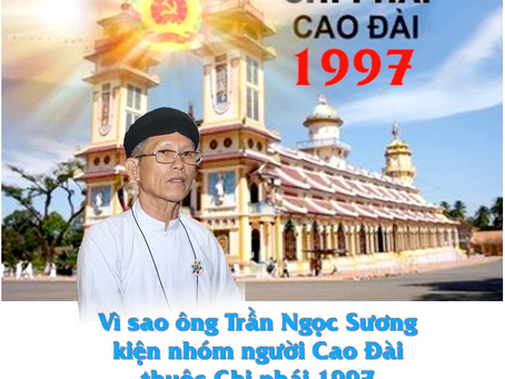 Vì sao ông Trần Ngọc Sương kiện nhóm người Cao Đài 1997