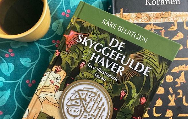 Kåre Bluitgens illustrerede Koran: De Skyggefulde Haver