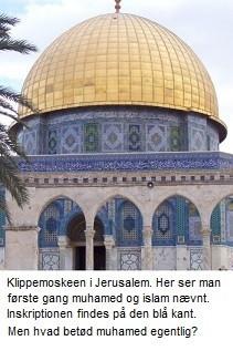 Klippemoskeen i Jerusalem med inskriptionen