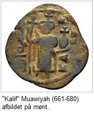 Kalif Muawiyah afbildet på en mønt - med kors
