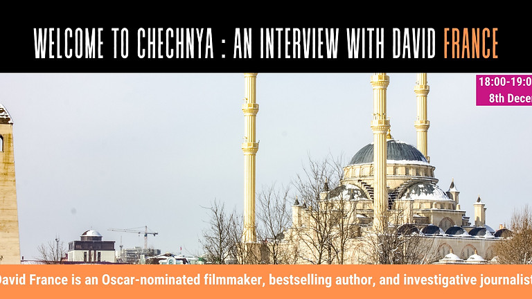 Welcome to Chechnya : An Interview with David France