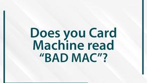 "Card Machine says ""BAD MAC"""