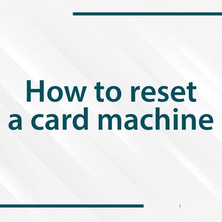 How to reset an Ingenico Card machine