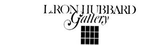 L Ron Hubbard Gallery