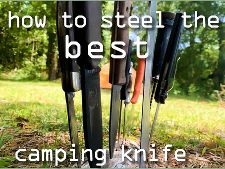 Is There A BEST CAMPING KNIFE?: Ignoring the Hype To Find REAL Camping Knives.