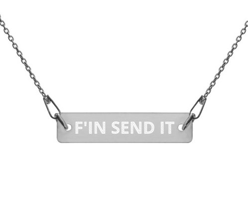 F'IN SEND IT  ∞  Engraved Silver Bar Chain Necklace