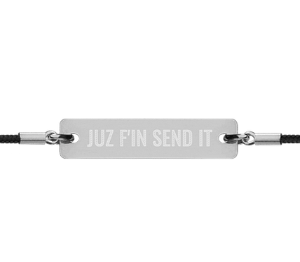 JUZ F'IN SEND IT  ∞   Engraved Bar String Bracelet