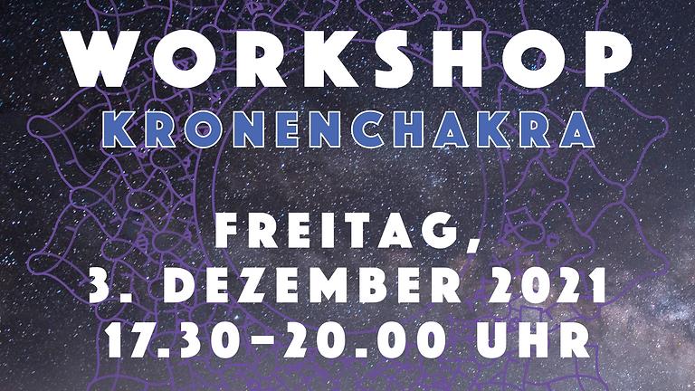 """#7 Workshop: """"Das Kronen-Chakra – Einheitsbewusstsein"""""""