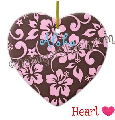Aloha Sweety Ornament (5 Shapes)