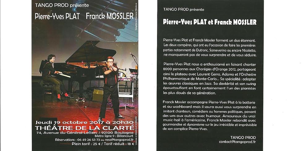 Pierre-Yves Plat et Franck Mossler