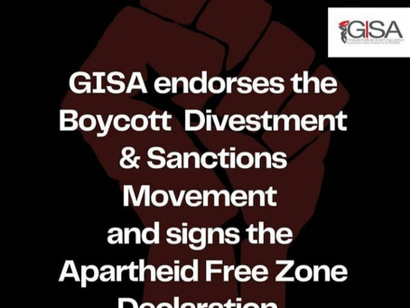 GISA endorses the BDS Movement & signs the Apartheid Free Zone Declaration
