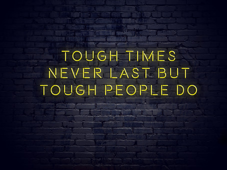 Tough Times Call for Brave Actions.