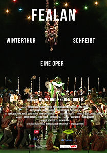Filmplakat zu Fealan, Winterthur schreibt eine Oper