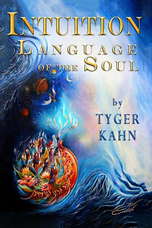 Tyger Kahn book, Intuiton language of the soul