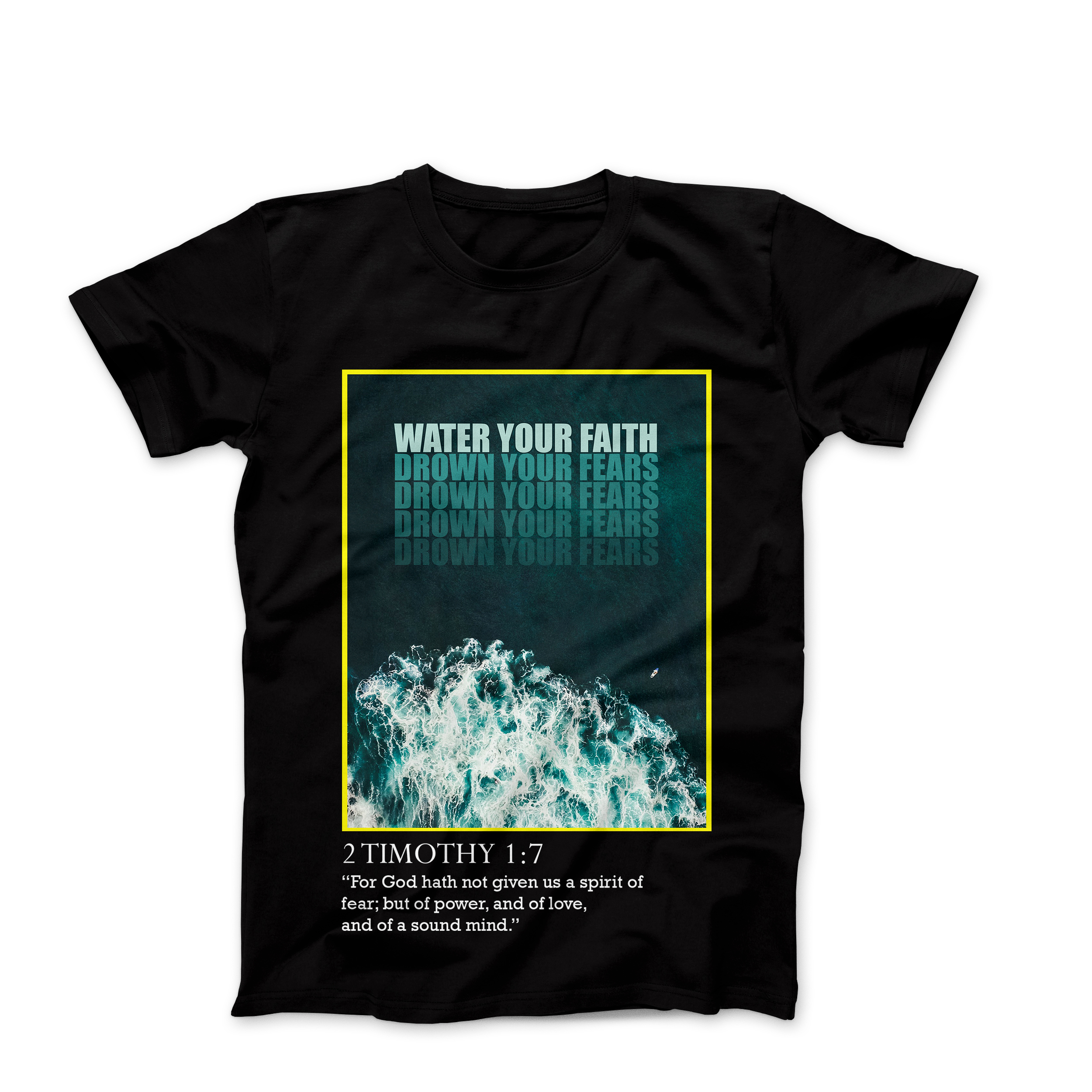 """WATER YOUR FAITH"" T-SHIRT"