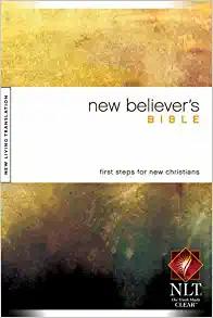 New Believer's Bible - NLT