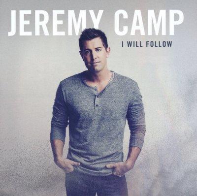 I Will Follow / Jeremy Camp