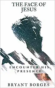 The Face of Jesus - Encounter His Presence