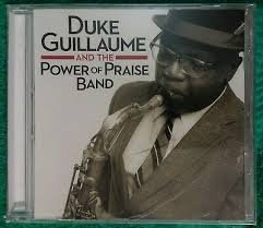 Duke Guillaume And The Power of Praise Band