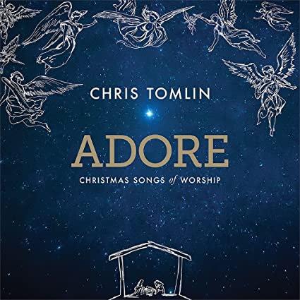Adore / Chris Tomlin
