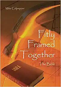 Fitly Framed Together