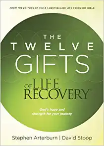 The Twelve Gifts of Life Recovery`