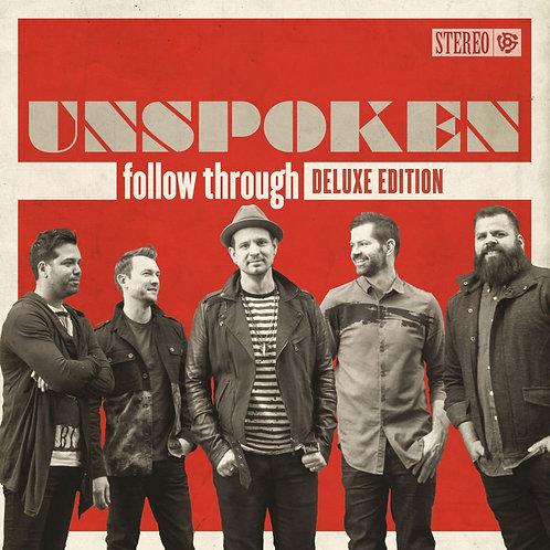 Follow Through / Unspoken