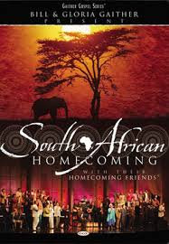 South African Homecoming -Bill & Gloria Gaither