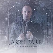 Christmas All the Time / Jason Bare