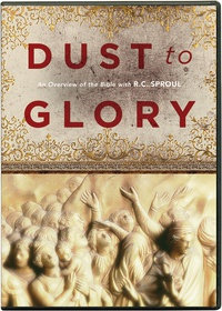 Dust to Glory - R.C. Sproul