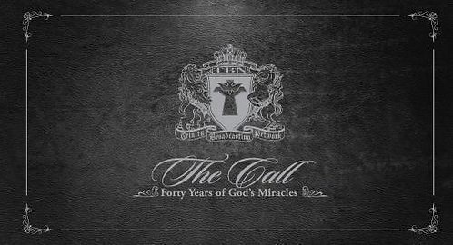 Trinity Broadcasting Network -The Call: Forty Years of God's Miracles