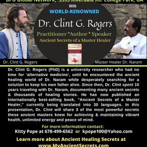 AD King Foundation to Host Dr. Clint G. Rogers in Atlanta April 1st to Share Ancient Healing Secrets