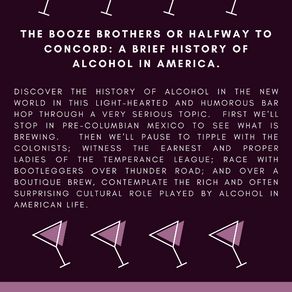 The Joshua Tree Desert Institute Presents the History of Alcohol in Schoolhouse Lecture