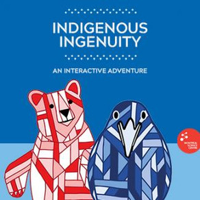 Science North Celebrates National Indigenous Peoples Day with Indigenous Ingenuity