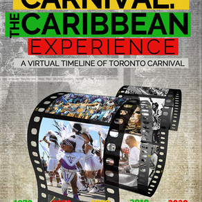 A Virtual Timeline of Toronto Carnival - The Caribbean Experience