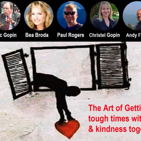 The Art of Getting through Tough Times With Happiness and Kindness Together