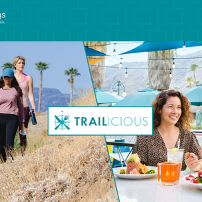 Greater Palm Springs Convention & Visitors Bureau Launches Trailicious Pass for Hiking and Dining