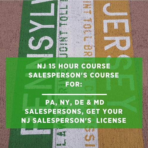 NJ 15-Hour Course (for PA & DE, NY Salespersons Only)