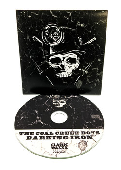 "The Coal Creek Boys ""Barking Iron"" Compilation CD"