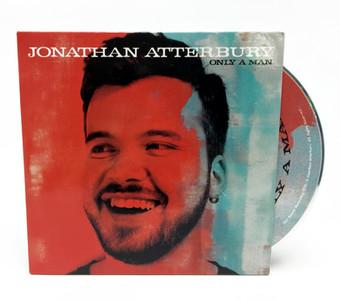 "Jonathan Atterbury ""Only A Man"" CD"