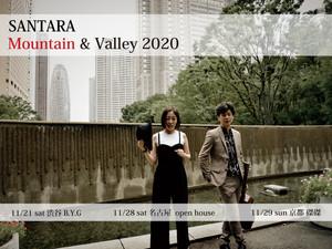 2020毎年恒例 Mountain & Valley 京都公演